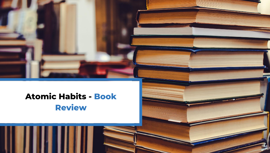 Read more about the article Atomic Habits – Book Review