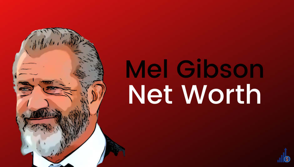 Read more about the article Mel Gibson Net Worth [2021]