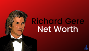 Read more about the article Richard Gere Net Worth [2021]