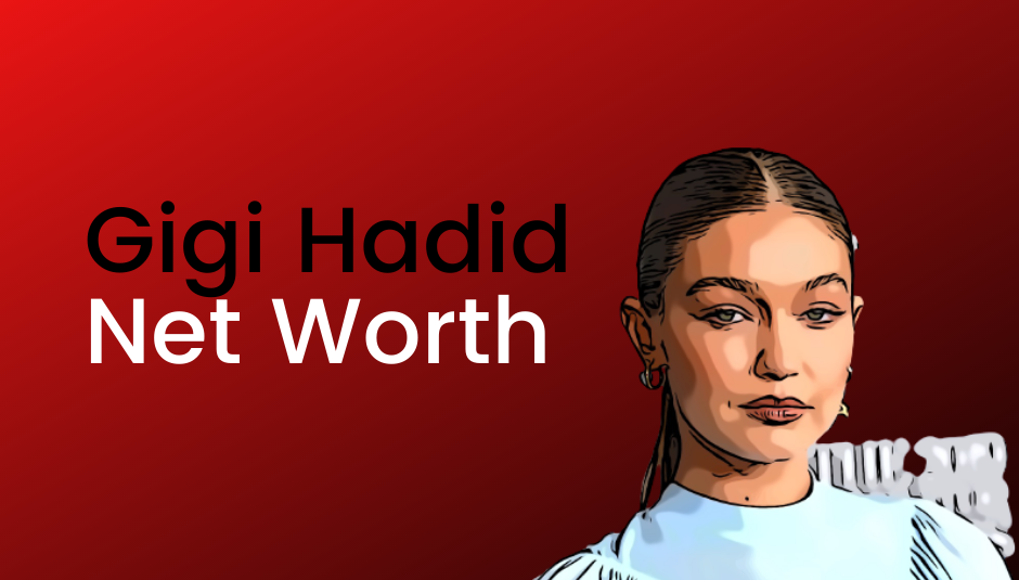 Read more about the article Gigi Hadid Net Worth [2021]