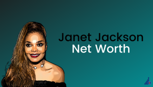 Read more about the article Janet Jackson Net Worth [2021]