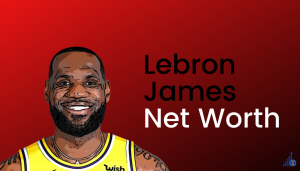 Read more about the article Lebron James Net Worth [2021]