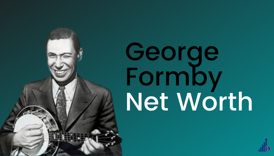 Read more about the article George Formby Net Worth [2021]